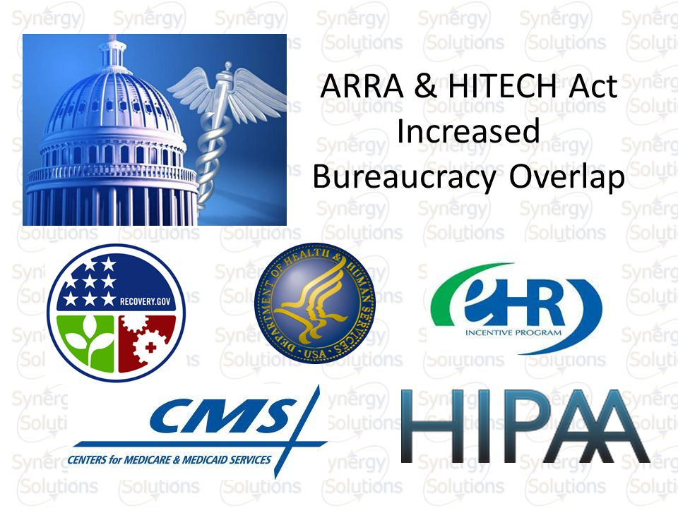 ARRA & HITECH Act Increased Bureaucracy Overlap