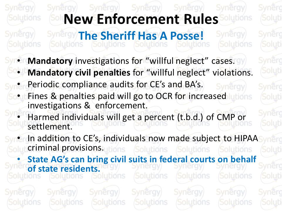 New Enforcement Rules The Sheriff Has A Posse. Mandatory investigations for willful neglect cases.