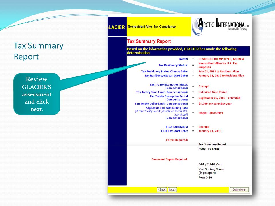 Tax Summary Report Review GLACIERS assessment and click next.