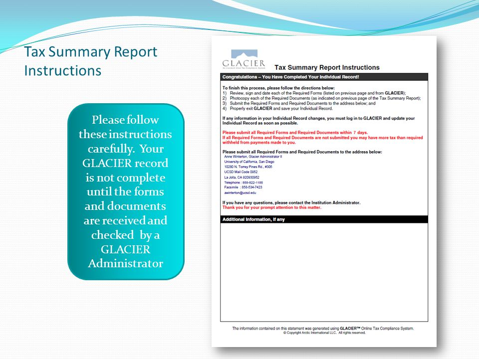 Tax Summary Report Instructions Please follow these instructions carefully. Your GLACIER record is not complete until the forms and documents are rece