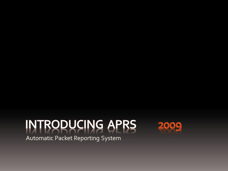 Advanced APRS Features AVRS – Automatic Voice Relay System Uses IRLP and EchoLink to enable VoIP (Voice over IP) conversations to occur.