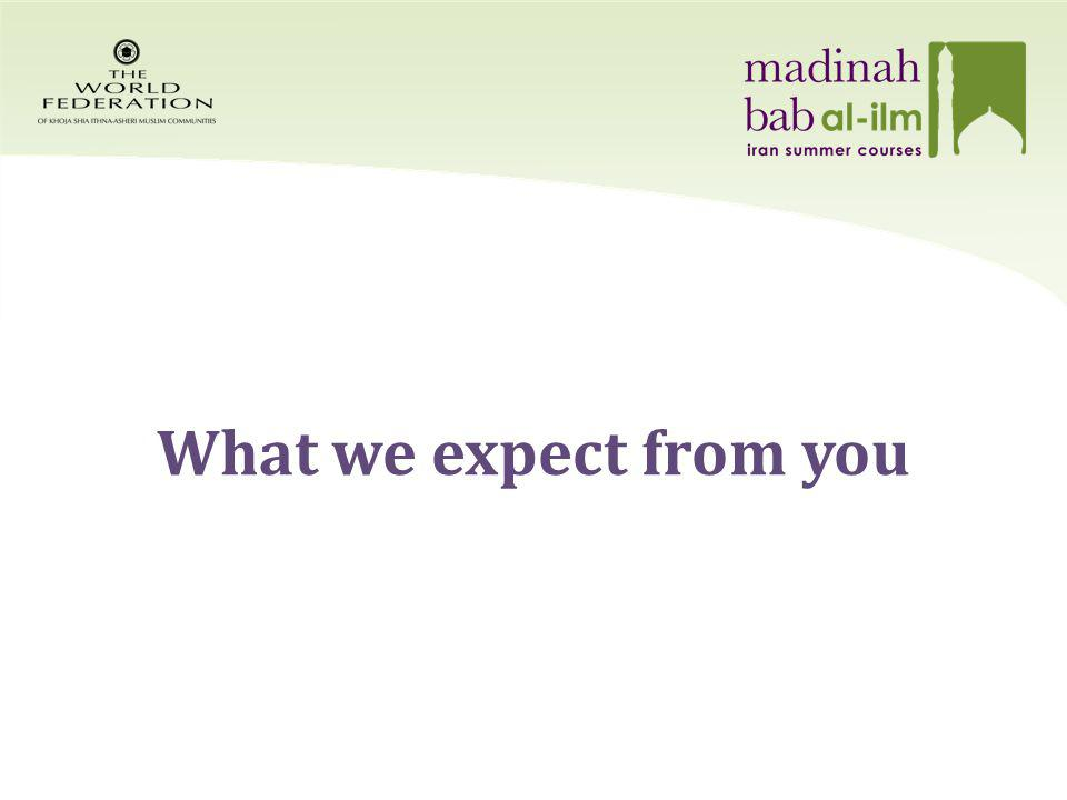 What we expect from you