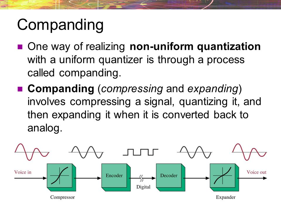 Non-uniform quantization A non-uniform quantizer accomplishes this by having quantization levels in are not a fixed size. This will result in reduced