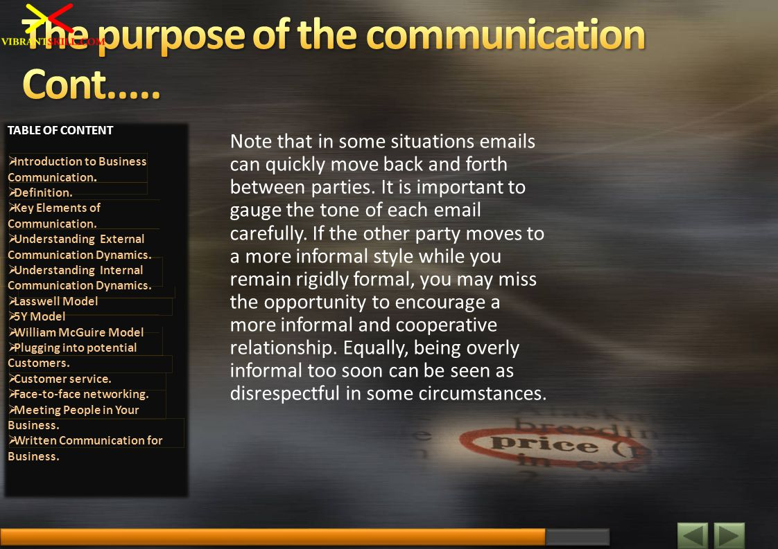 Note that in some situations emails can quickly move back and forth between parties. It is important to gauge the tone of each email carefully. If the