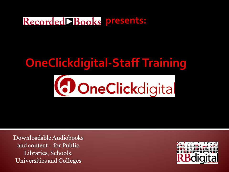 Downloadable Audiobooks and content – for Public Libraries, Schools, Universities and Colleges