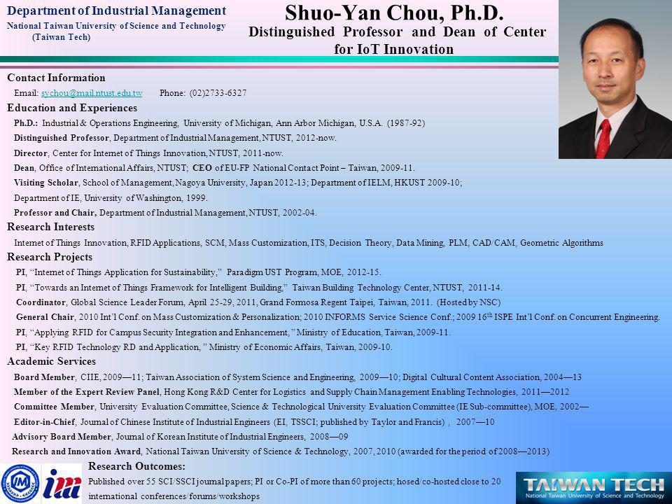 Department of Industrial Management National Taiwan University of Science and Technology (Taiwan Tech) Chiang-Sheng Lee, Ph.D.