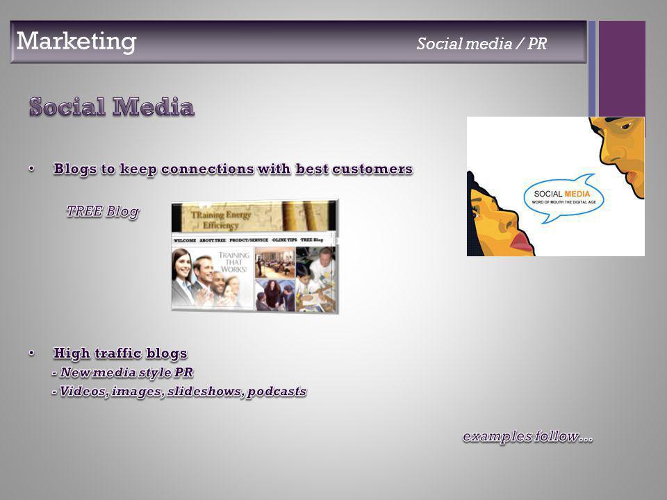 + Marketing Social media / PR
