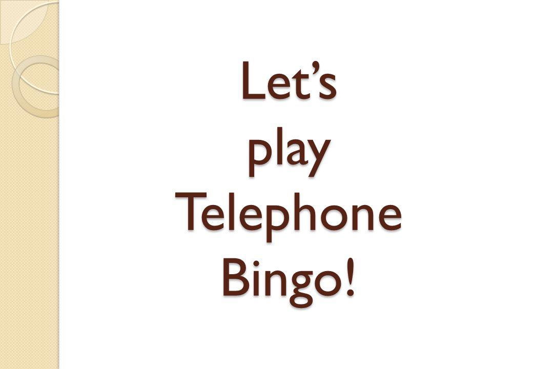 Lets play Telephone Bingo!