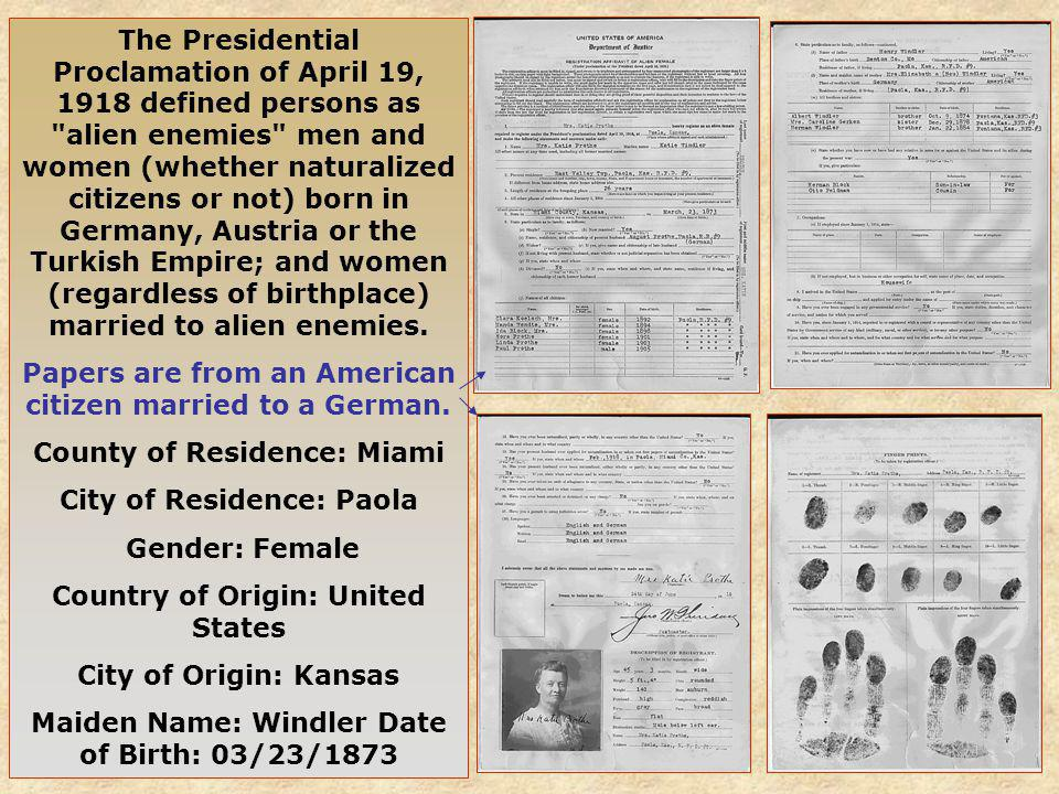 The Presidential Proclamation of April 19, 1918 defined persons as