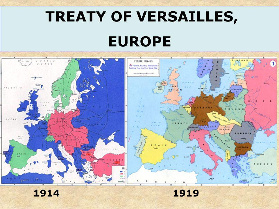 TREATY OF VERSAILLES, EUROPE 1914 1919