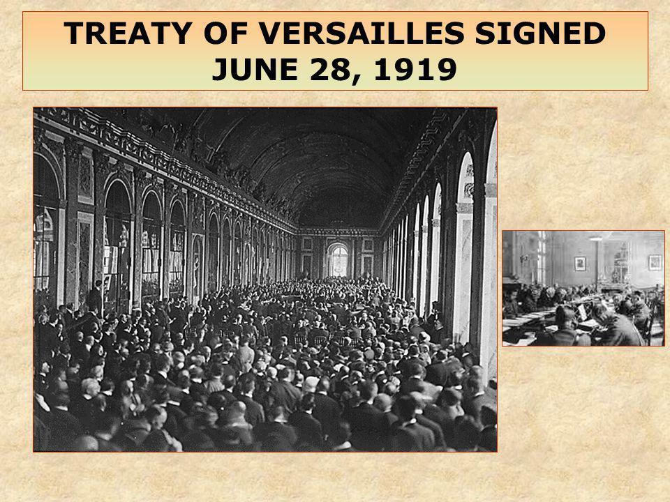 TREATY OF VERSAILLES SIGNED JUNE 28, 1919