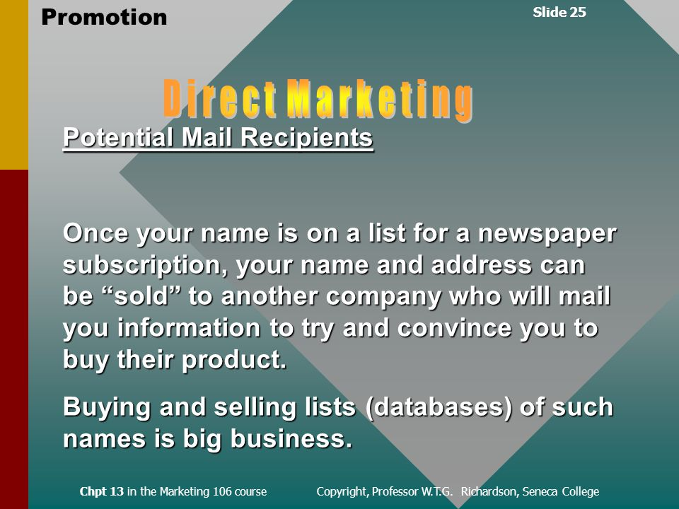 Slide 25 Promotion Chpt 13 in the Marketing 106 course Copyright, Professor W.T.G.