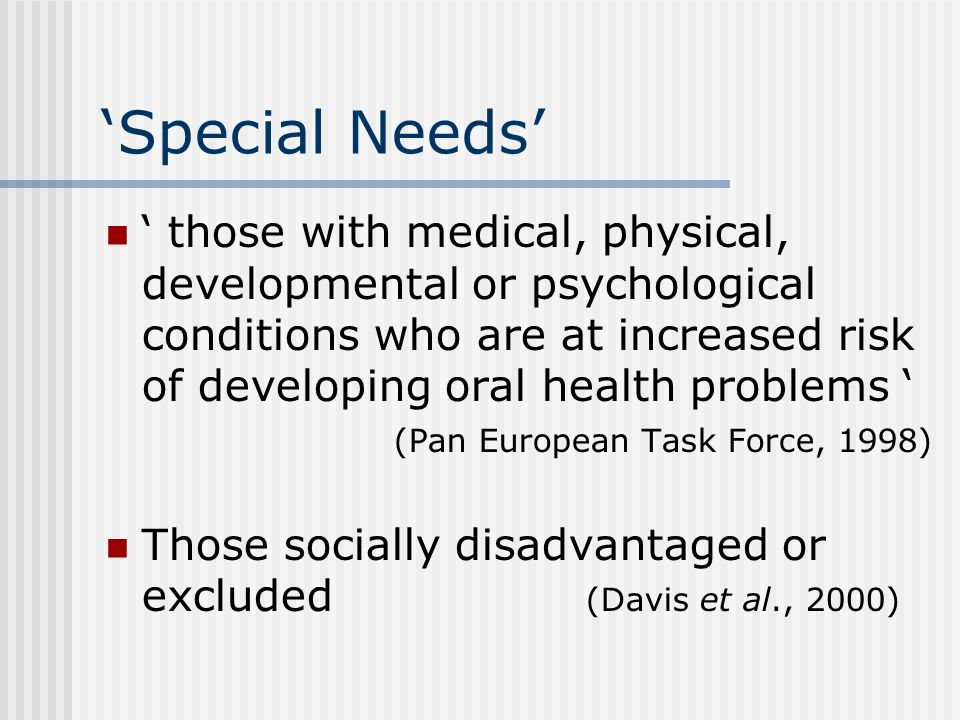 Special Needs Groups People with disabilities Older people in long term care Members of the Traveller community Refugees / asylum seekers Homeless people Medical card holders
