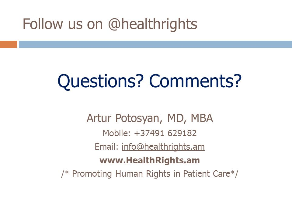 Follow us on @healthrights Questions. Comments.