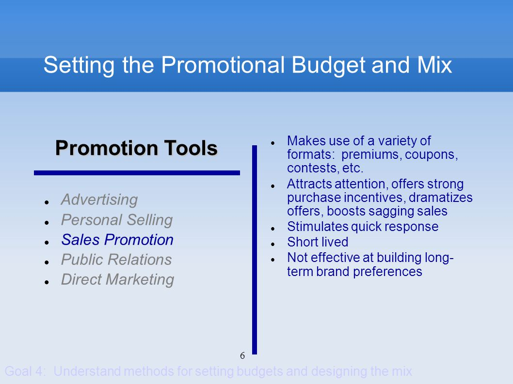 7 Setting the Promotional Budget and Mix Advertising Personal Selling Sales Promotion Public Relations Direct Marketing Highly credible Many forms: news stories, news features, events and sponsorships, etc.