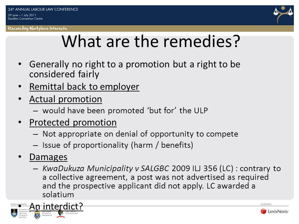 What are the remedies? Generally no right to a promotion but a right to be considered fairly Remittal back to employer Actual promotion – would have b