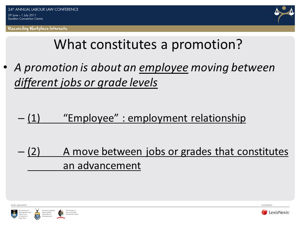 What constitutes a promotion? A promotion is about an employee moving between different jobs or grade levels – (1) Employee : employment relationship