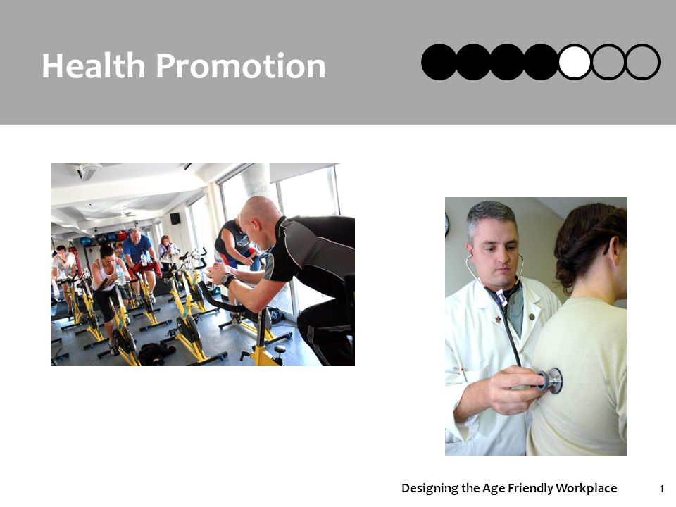 Designing the Age Friendly Workplace22 Time for a Break…