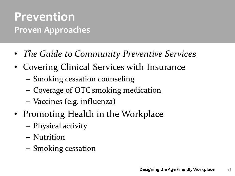 Designing the Age Friendly Workplace11 Prevention Proven Approaches The Guide to Community Preventive Services Covering Clinical Services with Insuran