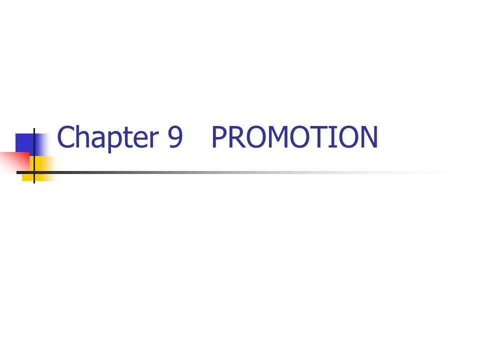 Chapter 9 PROMOTION