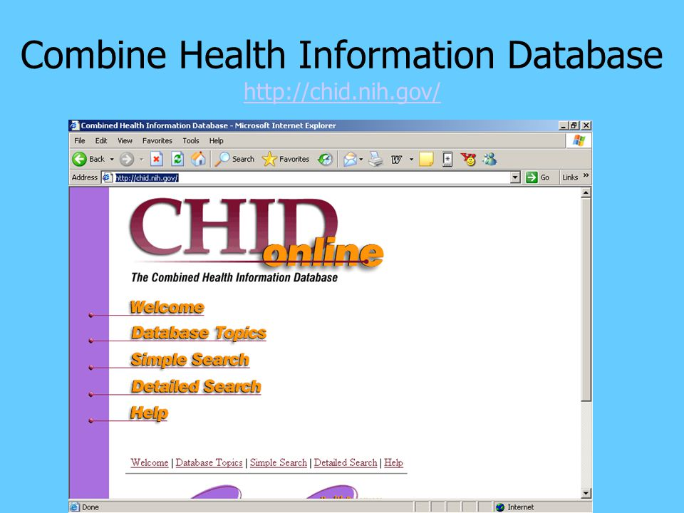 Combine Health Information Database http://chid.nih.gov/ http://chid.nih.gov/