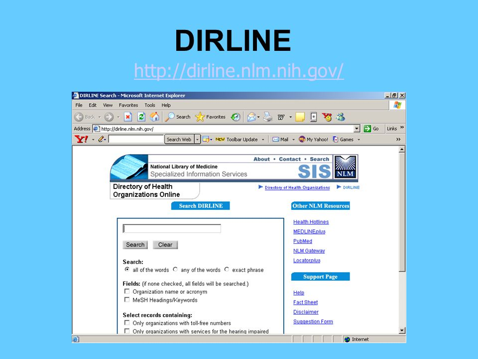 http://dirline.nlm.nih.gov/ DIRLINE