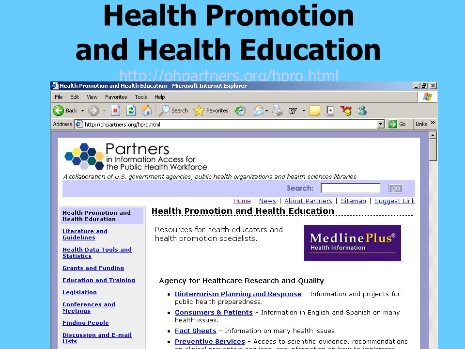Health Promotion and Health Education http://phpartners.org/hpro.html http://phpartners.org/hpro.html