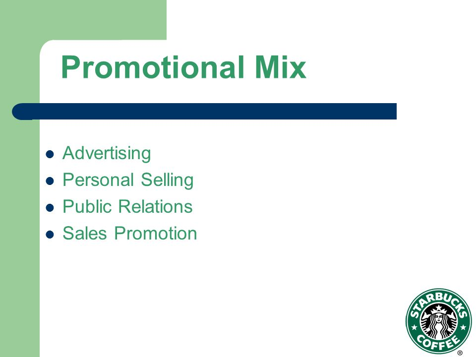 Promotional Mix Advertising Personal Selling Public Relations Sales Promotion