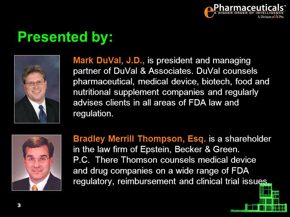 3 Mark DuVal, J.D., is president and managing partner of DuVal & Associates.