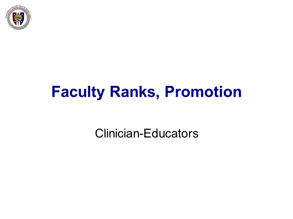 Faculty Ranks, Promotion Clinician-Educators