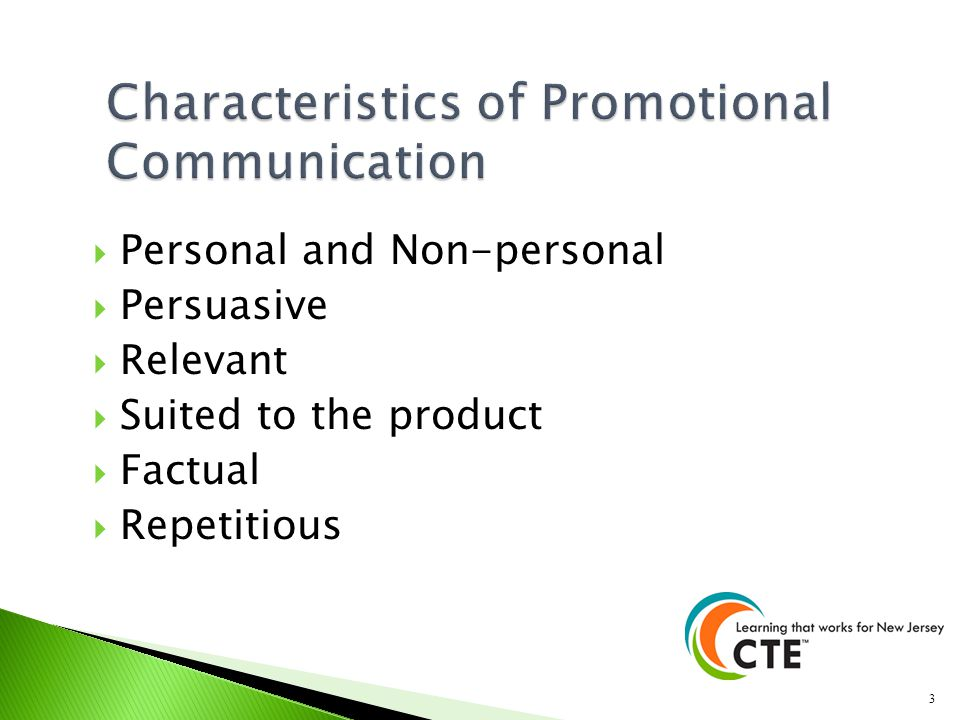 Personal and Non-personal Persuasive Relevant Suited to the product Factual Repetitious 3