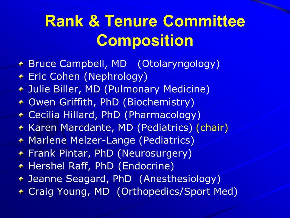 Bruce Campbell, MD (Otolaryngology) Eric Cohen (Nephrology) Julie Biller, MD (Pulmonary Medicine) Owen Griffith, PhD (Biochemistry) Cecilia Hillard, P