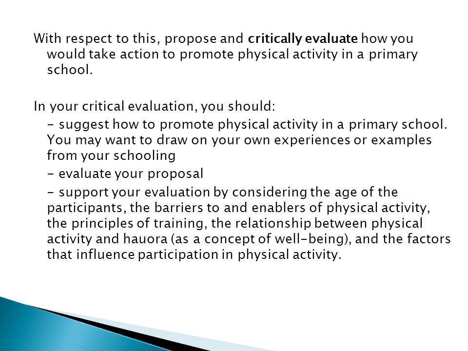 With respect to this, propose and critically evaluate how you would take action to promote physical activity in a primary school.