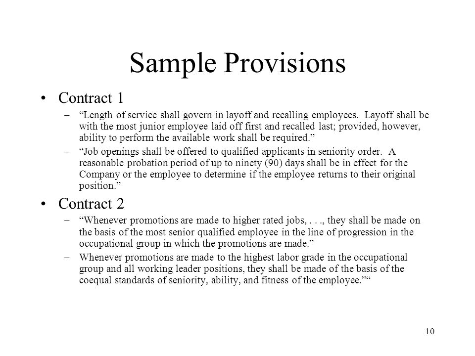 10 Sample Provisions Contract 1 –Length of service shall govern in layoff and recalling employees.