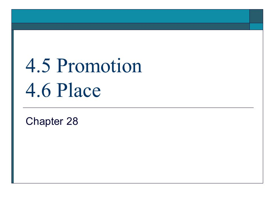 4.5 Promotion 4.6 Place Chapter 28