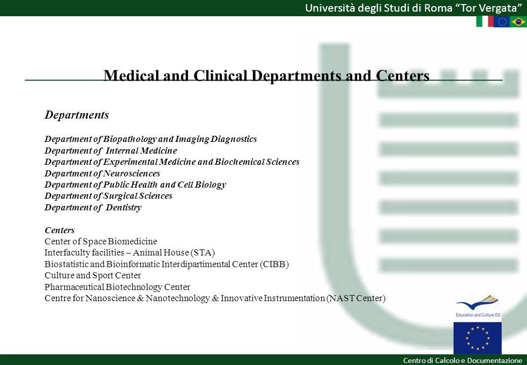 Università degli Studi di Roma Tor Vergata Centro di Calcolo e Documentazione Medical and Clinical Departments and Centers Departments Department of B