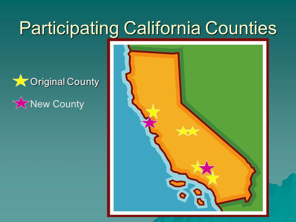 Participating California Counties Original County New County