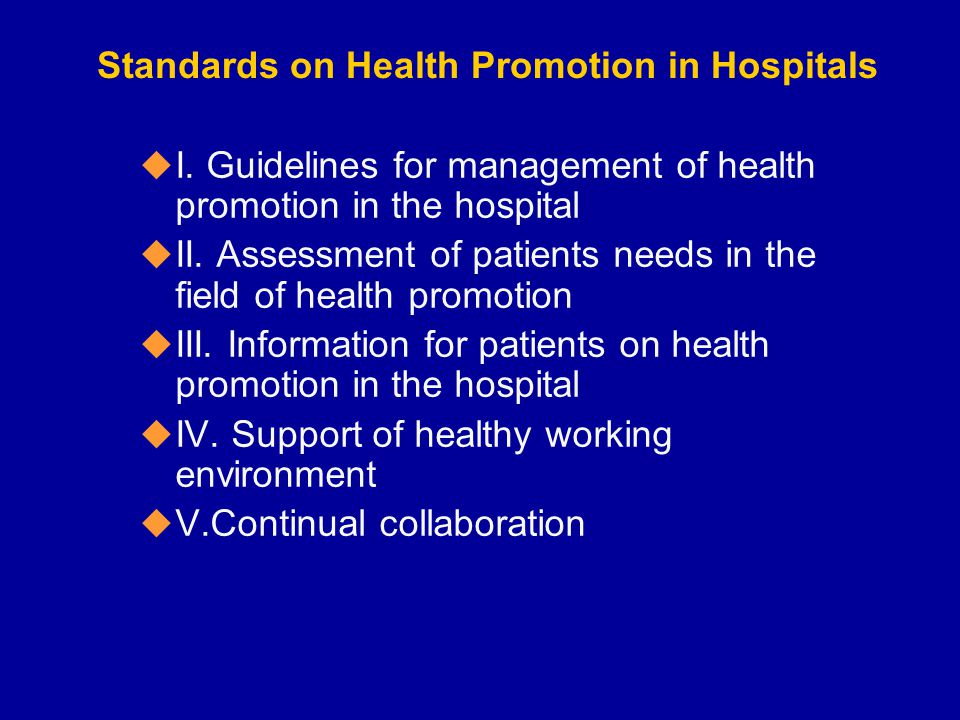 Standards on Health Promotion in Hospitals u I.