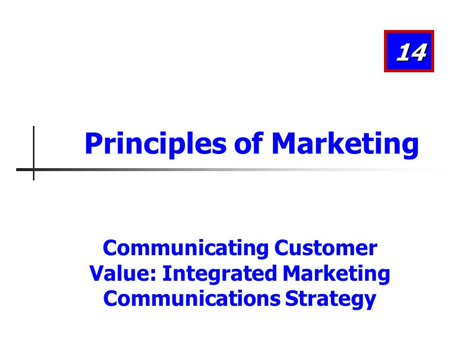 Steps in Developing Effective Communication Choosing Media Personal Communication Company Salespeople Independent experts Consumer advocates Buying guides Word of mouth Friends Neighbors Family 14-32