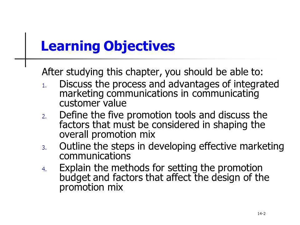 Chapter Outline 1.The Promotion Mix 2. Integrated Marketing Communications 3.