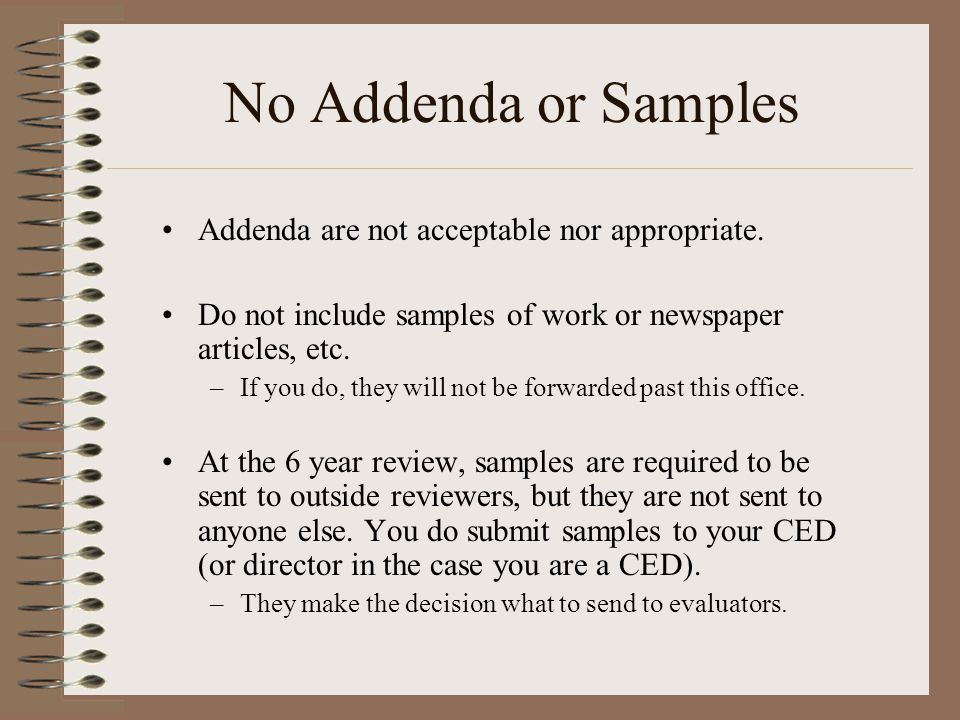 No Addenda or Samples Addenda are not acceptable nor appropriate.