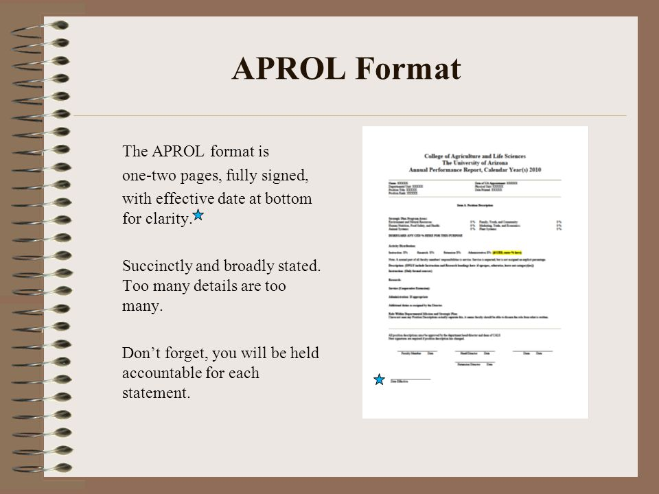 APROL Format The APROL format is one-two pages, fully signed, with effective date at bottom for clarity.