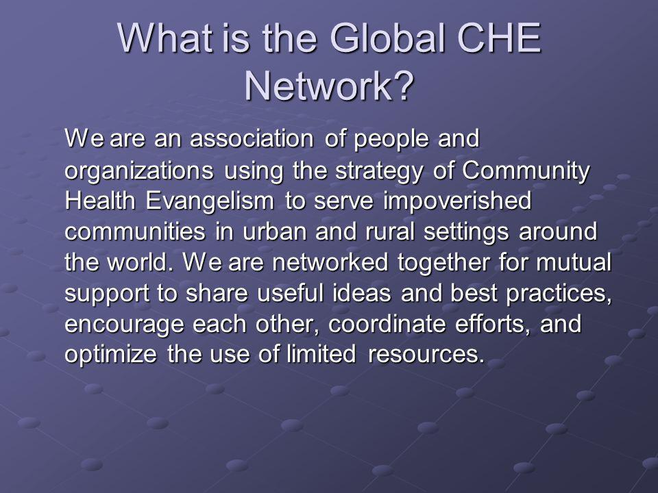 Join the Network www.cheintl.org
