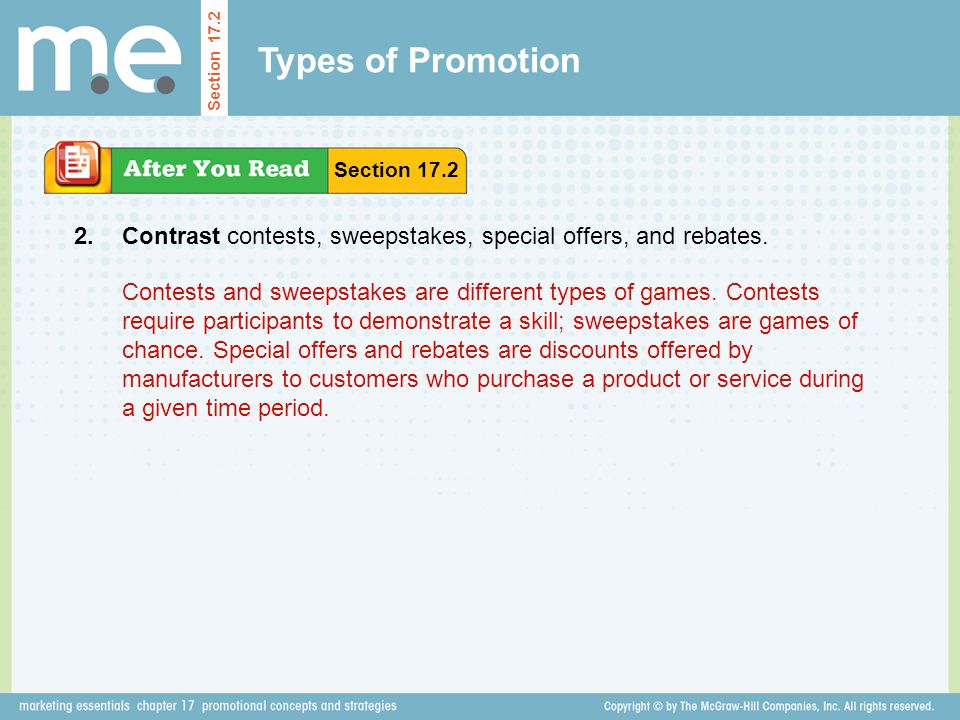 Types of Promotion Contrast contests, sweepstakes, special offers, and rebates.