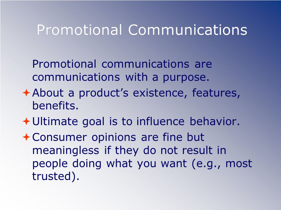 Personal Selling Personal written or oral presentations to customers as individuals or groups E-mail, telephone call, presentations Immediate, interactive, and hard to ignore.