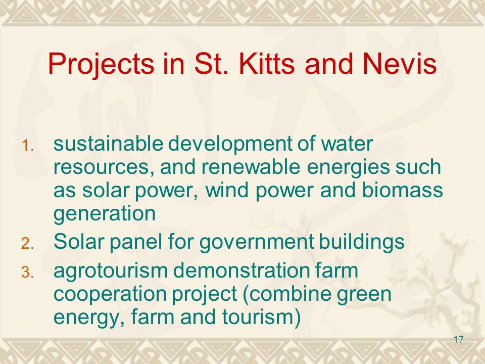 17 Projects in St. Kitts and Nevis 1.