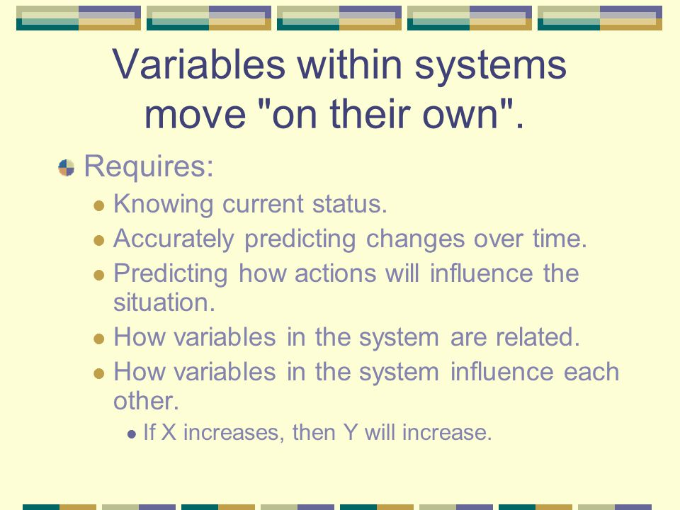 Variables within systems move