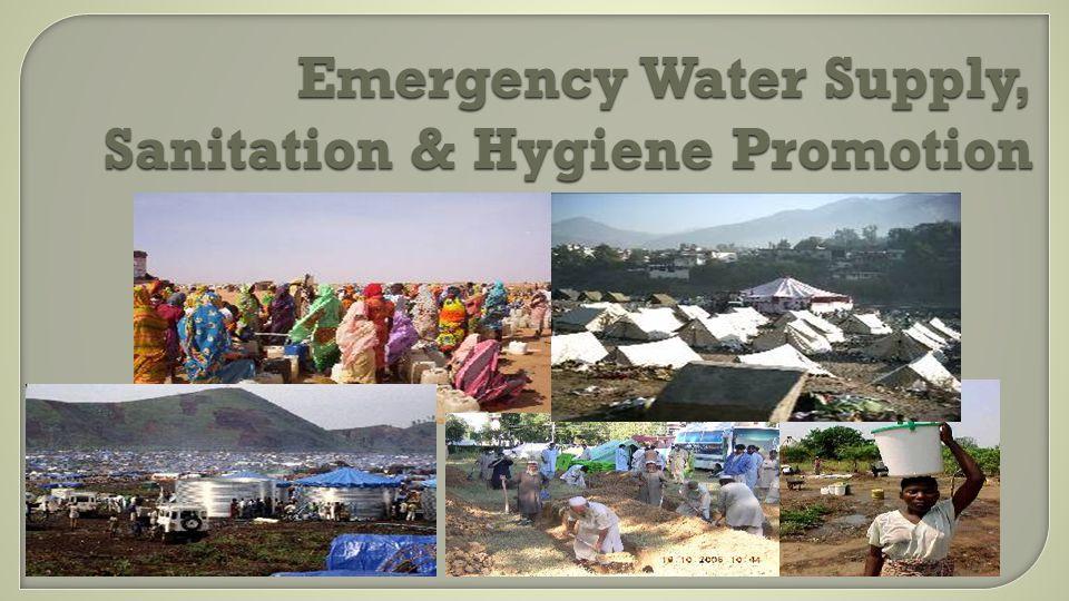 Emergency Water Supply, Sanitation & Hygiene Promotion