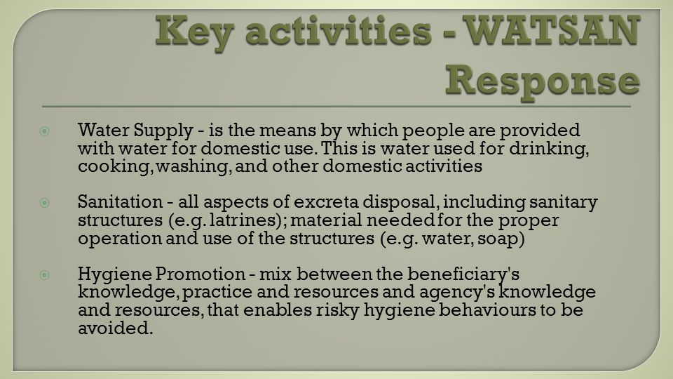 Water Supply - is the means by which people are provided with water for domestic use. This is water used for drinking, cooking, washing, and other dom