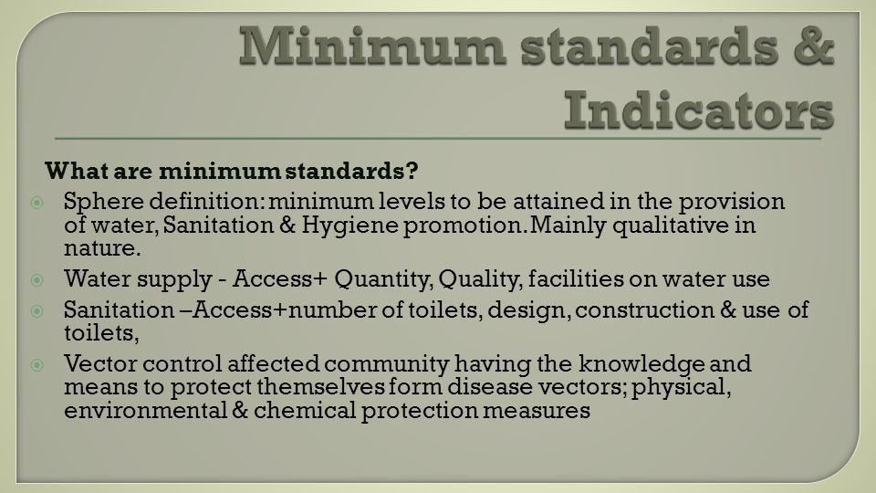 What are minimum standards.